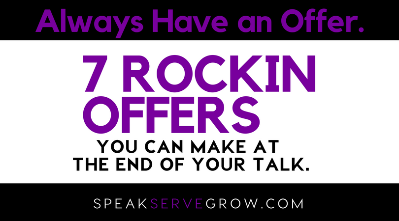 7 rockin offers you can make from your talk (pin) (2)