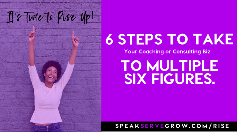 How to Generate Multiple Six-Figures in Your Coaching or Consulting Business