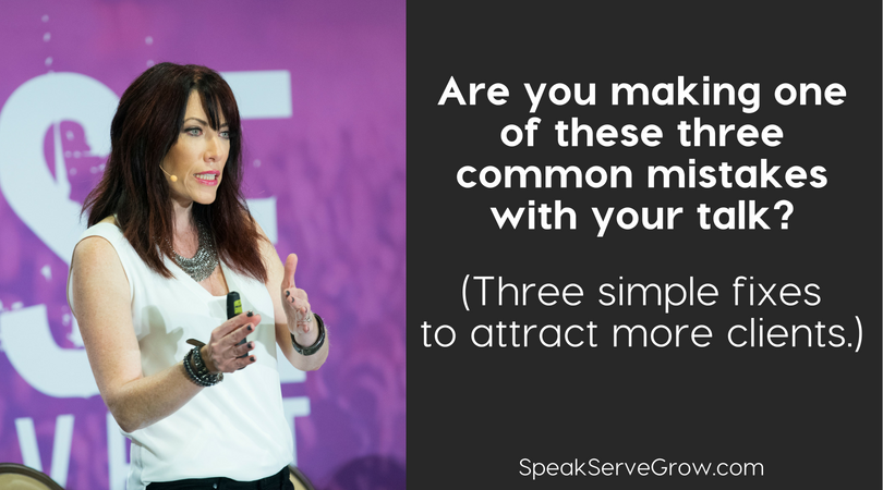 Craft a Talk that Attracts Clients. Beware of these common mistakes.